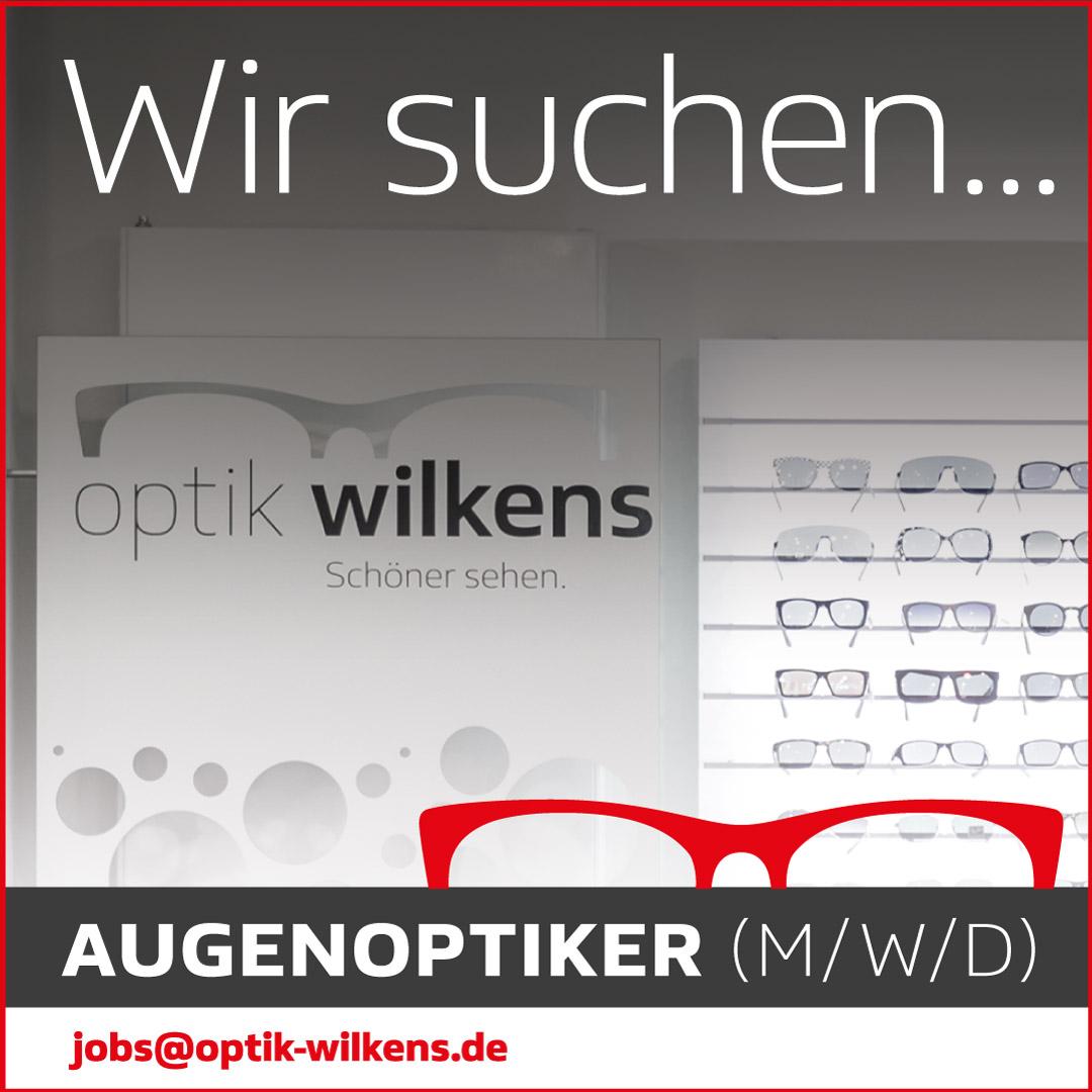 Augenoptiker gesucht bei Optik Wilkens